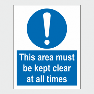 Mandatory This Area Must Be Kept Clear At All Times Sign image