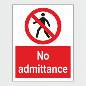 Prohibition No Admittance Sign