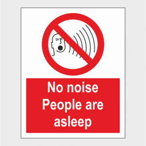 Prohibition No Noise People Are Alseep Sign